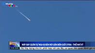 F-16 Thổ Nhĩ Kỳ bắn rơi máy bay chiến đấu Su-24 của Nga gần biên giới Syria