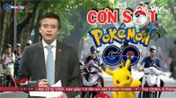 Giải mã cơn sốt Pokémon Go tại Việt Nam