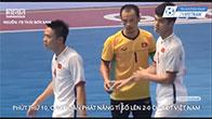 Trung Quốc 0-4 Việt Nam - Futsal Việt lại vùi dập anh láng giềng ồn ào